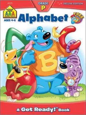 Alphabet: Grade P A Get Ready!