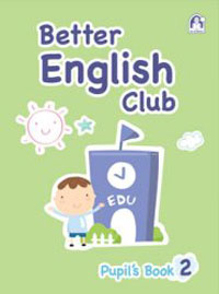 Better English Club Pupil's Book  Level  Two