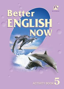 Better English Now Activity Book Level 05