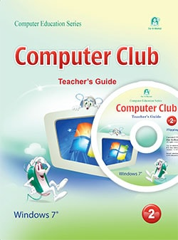 Computer Club Teacher's Guide 02 Windows 7 Office 2010