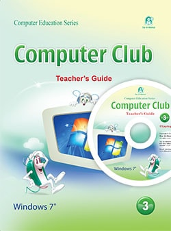 Computer Club Teacher's Guide 03 Windows 7 Office 2010