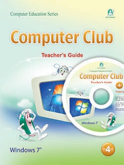 Computer Club Teacher's Guide 04 Windows 7 Office 2010