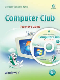 Computer Club  Teacher's Guide 05 Windows 7 Office 2010