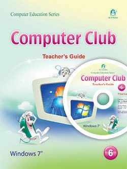 Computer Club Teacher's Guide 06 Windows 7 Office 2010