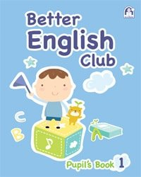 Better English Club Pupil's Book 01