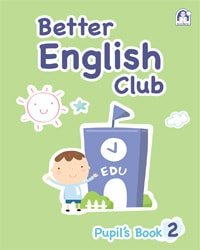 Better English Club Pupil's Book 02